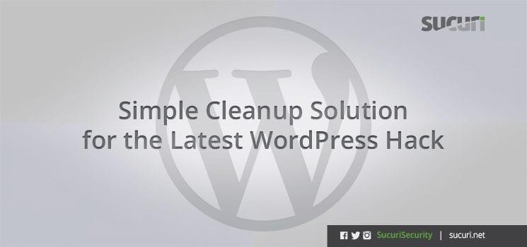 How to Fix a WordPress Hack