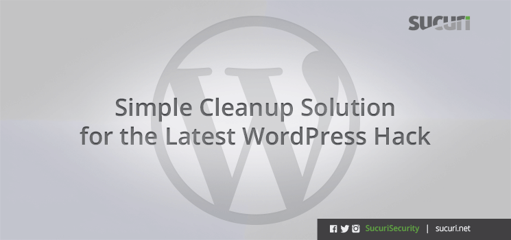 05072010_simple-cleanup-solution-wordpress-hack_blog