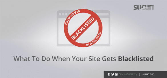 01272011_what-to-do-when-your-site-gets-blacklisted_blog