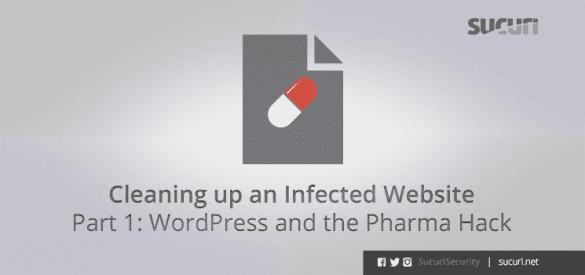 02162011_en_cleaning-infected-website-part-1-wordpress-pharma-hack_blog
