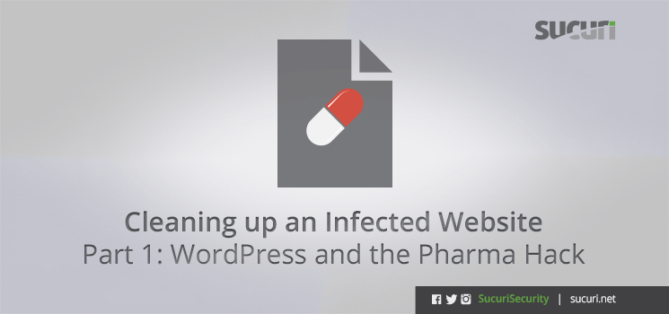 02162011_en_cleaning-infected-website-part-1-wordpress-pharma-hack_blog