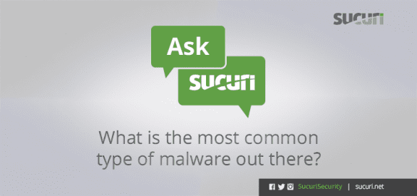 what is the most common website malware?