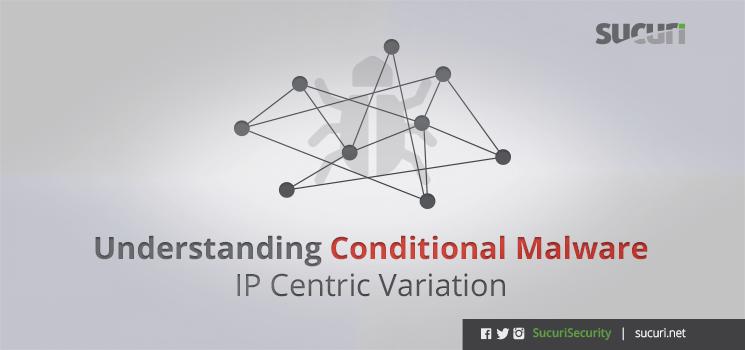 conditional-malware