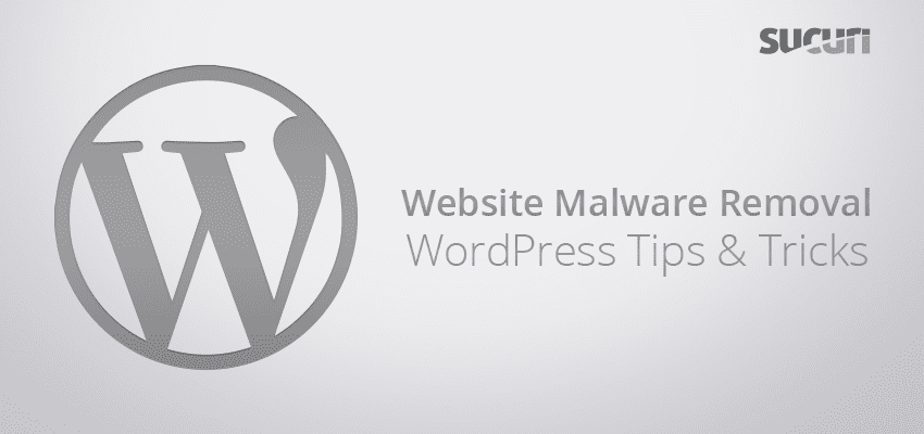 WordPress Malware Removal Tips