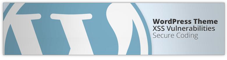 WordPress Theme XSS Vulnerabilities