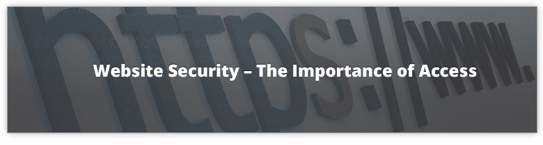 Website Security - Importance of Access