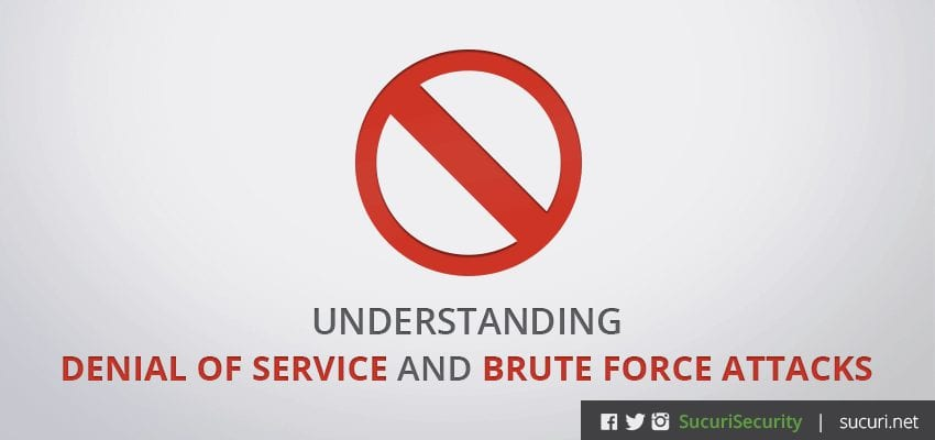 Understanding Denial of Service and Brute Force Attacks