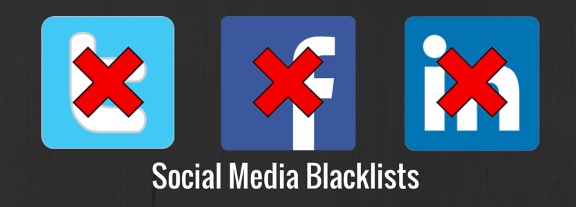 Social Media Blacklists