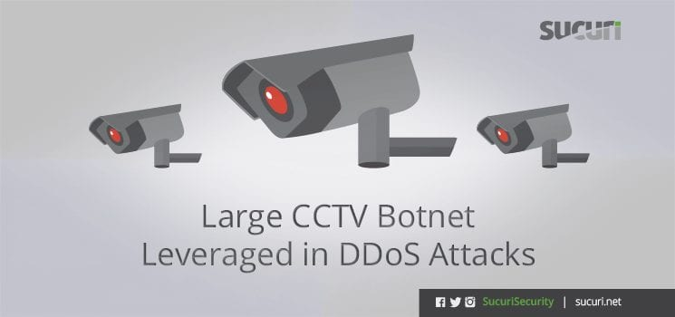 DDoS from CCTV Botnet