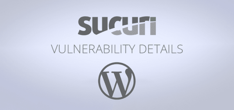 WordPress Vulnerablity Disclosre