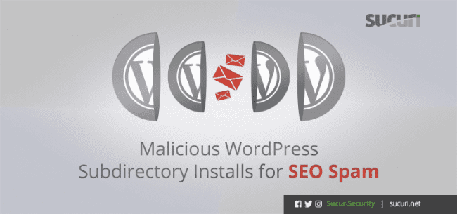 Malicious WordPress Subdirectory Installs For SEO Spam