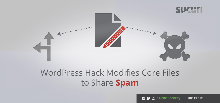 wordpress-hack-modifies-core-files-to-share-spam_blog