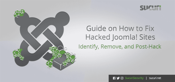 New Guide on How to Fix Hacked Joomla! Sites