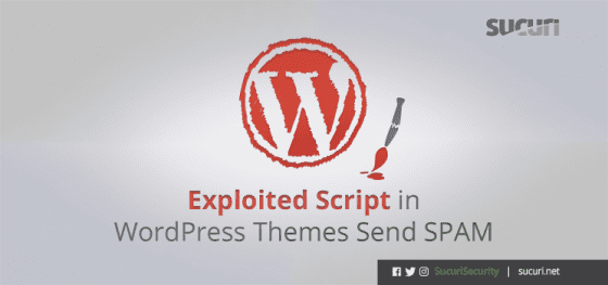 Exploited Script in WordPress Theme Sends Spam
