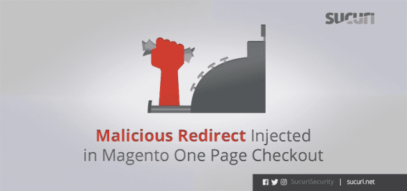 malicious-redirect-injected-in-magento-one-page-checkout_blog