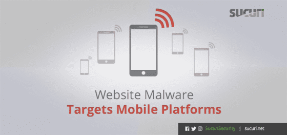 Website Malware Targets Mobile Platforms