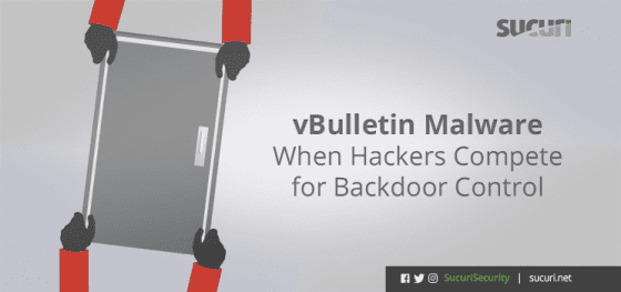 vBulletin Malware – When Hackers Compete for Backdoor Control