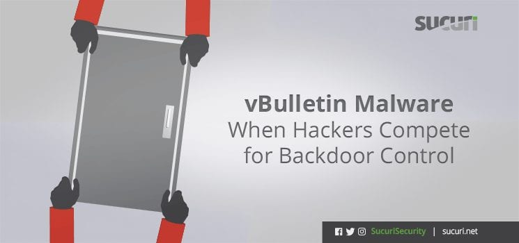 vBulletin Malware - When Hackers Compete for Backdoor Control