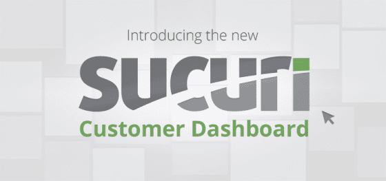 Introducing the New Sucuri Customer Dashboard