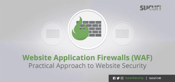 Website Application Firewalls (WAF) – Practical Approach to Website Security