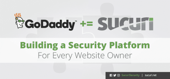 GoDaddy+= Sucuri:  Building a Security Platform For Every Website Owner