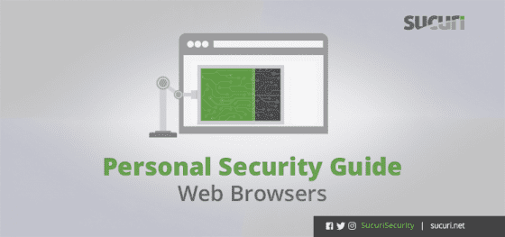 Personal Security Guide – Web Browsers