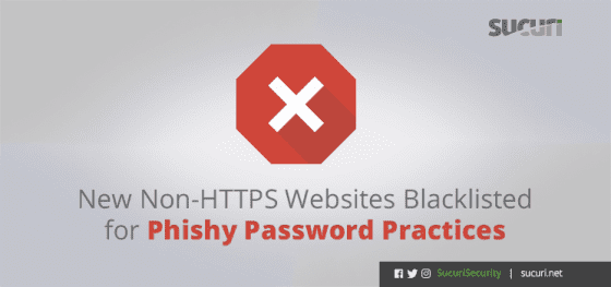 New Non-HTTPS Websites Blacklisted for Phishy Password Practices