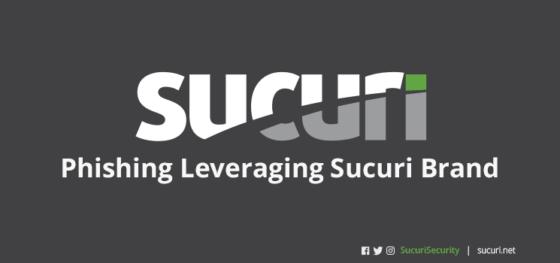 Phishing Leveraging the Sucuri Brand