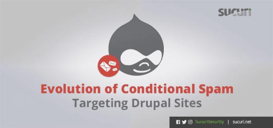 Evolution of Conditional Spam Targeting Drupal Sites