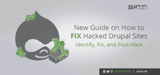 New Guide on How to Clean a Hacked Drupal Sites