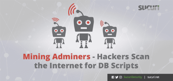 Mining Adminers – Hackers Scan the Internet For DB Scripts