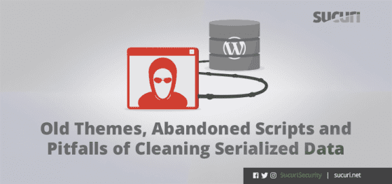 Old Themes, Abandoned Scripts and Pitfalls of Cleaning Serialized Data