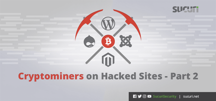 cryptominers on hacked sites blog header