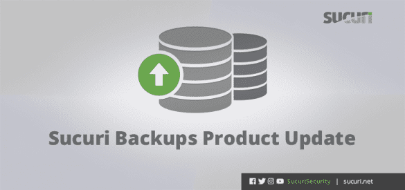 Sucuri Backups Product Update