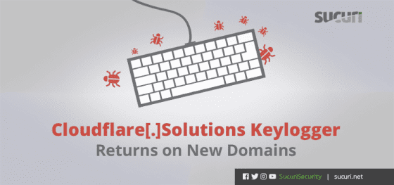 Cloudflare[.]solutions Keylogger Returns on New Domains