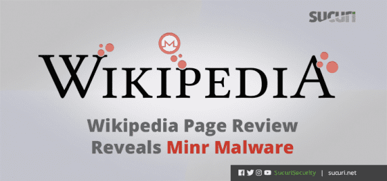 Wikipedia Page Review Reveals Minr Malware
