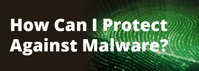 How Can I Protect My Site Against Malware?