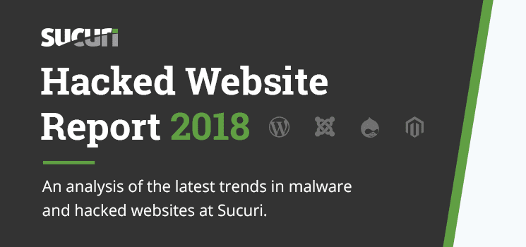Hacked Website and Malware Trend Analysis for 2018