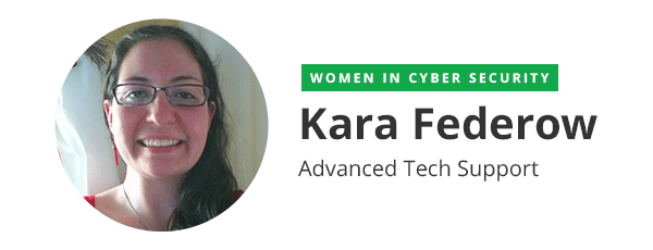IMAGE 1 - Kara Federow (Malware Remediation Team)