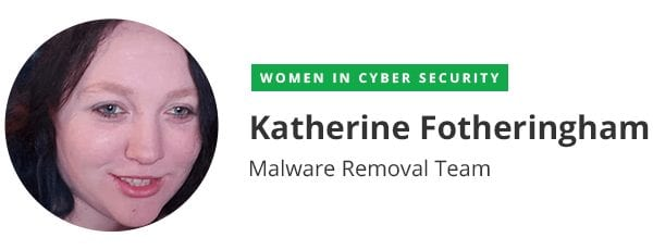 Katherine Firtheringham - Malware Removal Team