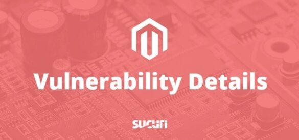 Vulnerability in Magento