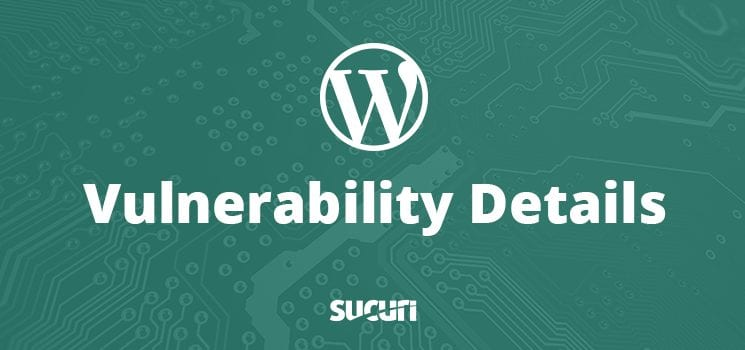WordPress Vulnerability Detail