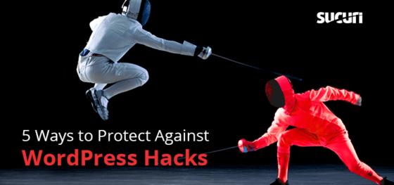 WordPress Hacks: 5 Ways to Protect WordPress from Hacking