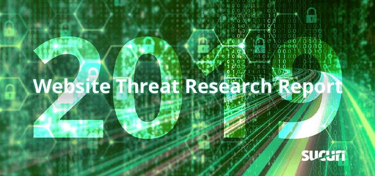 Hacked Website Threat Report 2019