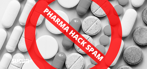 What is Pharma Hack Spam & How to Stop It