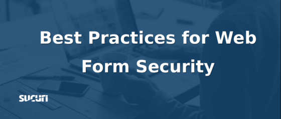 Best Practices for Web Form Security
